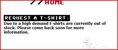 No t-shirts due to highdemand